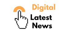 Digital Latest News