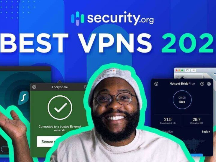Top 8 VPN Services – Fast and More Secure in 2021
